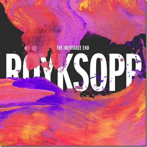 royksopp-inevitable-end
